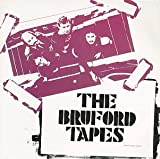 Bill Bruford The Bruford Tapes