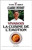 Vivarois, la cuisine de l'émotion