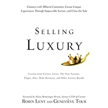 Selling Luxury Audiobook by Robin Lent, Genevieve Tour Narrated by Jo Anna Perrin