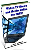 Watch TV Shows and Movies Online For FREE!