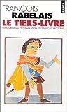 echange, troc Francois Rabelais - Le tiers livre
