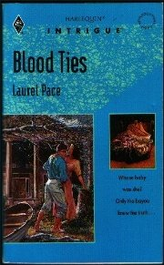 Blood Ties (Harlequin Intrigue), Laurel Pace