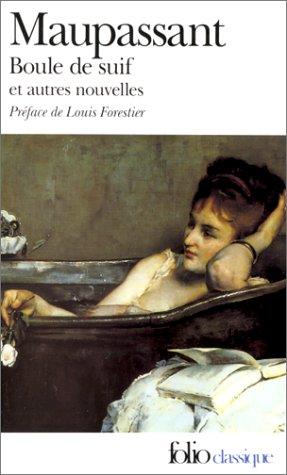 Boule De Suif Et Autres Nouvelles (French Edition)