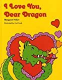 I LOVE YOU DEAR DRAGON, SOFTCOVER, BEGINNING TO READ (BEGINNING-TO-READ BOOKS)