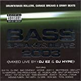 Bass Breaks & Beats 2003