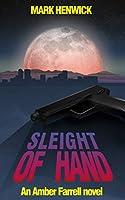 Sleight of Hand: An Amber Farrell novel (Bite Back Book 1) (English Edition)