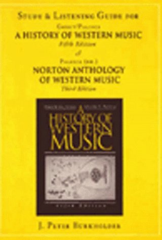 The History of Western Music: Study Guide