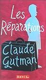 Les r�parations par Gutman