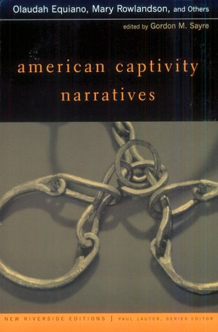 American Captivity Narratives   (New Riverside Editions)