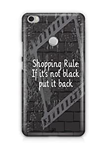 YuBingo If It's not black, put it back Mobile Case Back Cover for Xiaomi Max