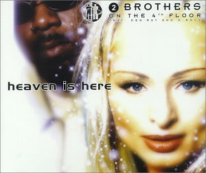 2 Brothers On The 4th Floor - Heaven Is Here - Zortam Music