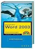Word 2003 Kompendium - Caroline Butz, Gabriele Broszat