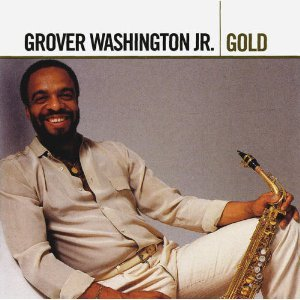 Gold by Grover Washington Jr.