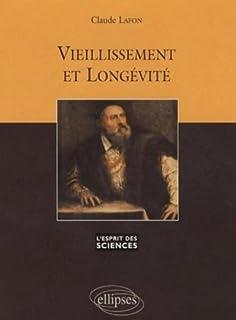 Vieillissement et longévité, Lafon, Claude