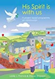 img - for His Spirit Is with Us: A Project-based Programme on Communion book / textbook / text book