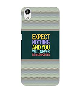 HTC DESIRE 626 + EXPECT NOTHING Back Cover by PRINTSWAG