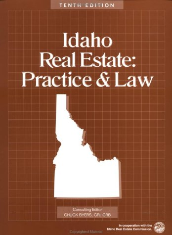 Idaho Real Estate: Practice & Law