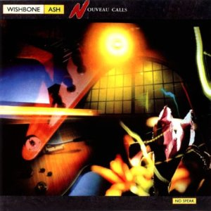 Wishbone Ash - Nouveau Calls - Zortam Music