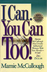 I Can. You Can Too!