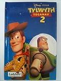 Tylwyth Teganau 2 / Toy Story 2 (Welsh Edition)
