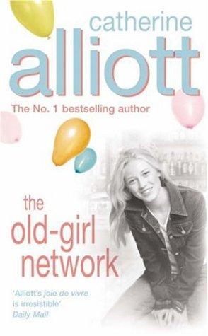The Old-girl Network, CATHERINE ALLIOTT