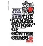 The Danzig Trilogy of Gunter Grass