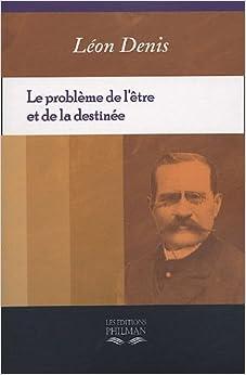 """(PDF) """"Le problème de l'être et de la destinée"""" du médium Léon Denis 4197VGTW56L._SY344_BO1,204,203,200_"""