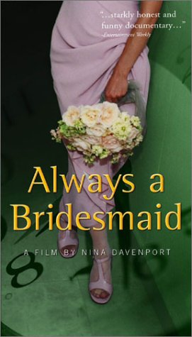 Always a Bridesmaid [VHS]