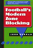 img - for Football's Modern Zone Blocking book / textbook / text book