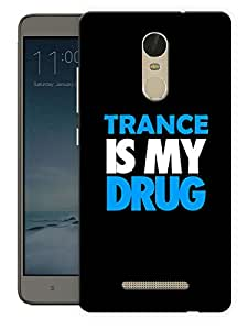 """Humor Gang Trance Is My Drug Printed Designer Mobile Back Cover For """"Xiaomi Redmi Note 3"""" By Humor Gang (3D, Matte Finish, Premium Quality, Protective Snap On Slim Hard Phone Case, Multi Color)"""