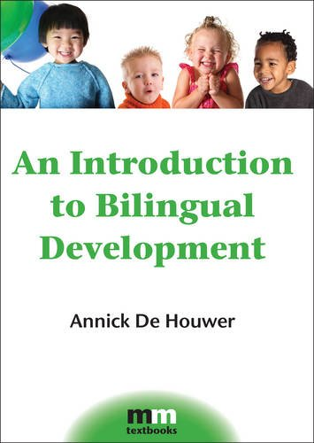 An Introduction to Bilingual Development (MM Textbooks)