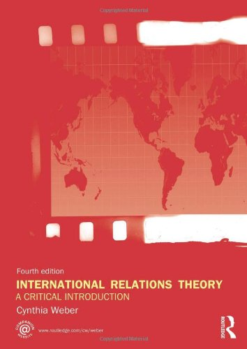 International Relations Theory: A Critical Introduction, by Cynthia Weber