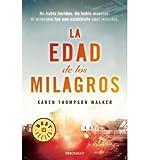 La Edad De Los Milagros / The Age Of Miracles (Paperback)(Spanish) - Common