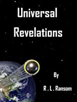 Universal Revelations [Kindle Edition]
