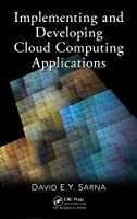 Implementing and Developing Cloud Computing Applications ebook download