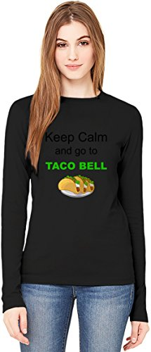 keep-calm-and-go-to-taco-bell-funny-slogan-manga-larga-de-las-senoras-de-la-camiseta-long-sleeve-t-s