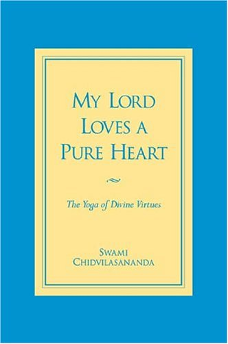 My Lord Loves a Pure Heart The Yoga of Divine Virtues091131167X : image