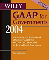 Wiley GAAP for Governments : Interpretation and Application of Generally Accepted Accounting Principles for State and Local Governments
