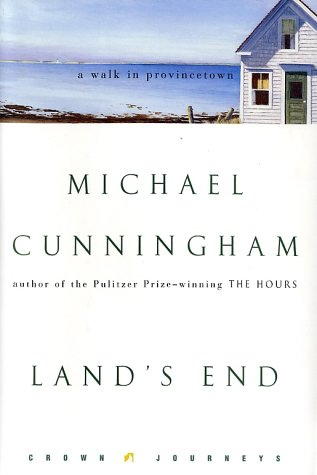 Land's End: A Walk in Provincetown (Crown Journeys), Michael Cunningham