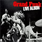 Grand Funk RailroadLive Album