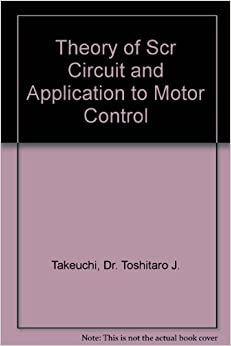 Theory Of Scr Circuit And Application To Motor Control Dr