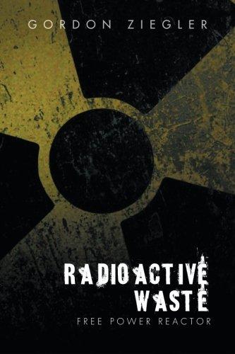 Radioactive Waste - Free Power Reactor
