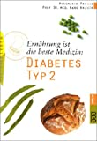 img - for Ern hrung ist die beste Medizin. Diabetes Typ 2. book / textbook / text book