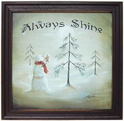Always Shine Snowman - Framed Artwork - Country Art Prints