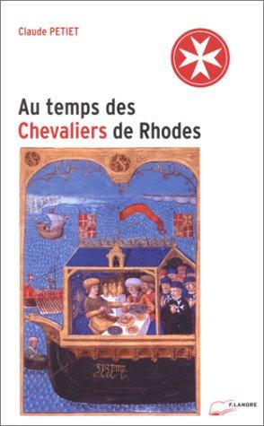 Au temps des chevaliers de Rhodes