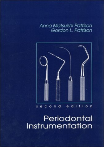 Periodontal Instrumentation (2nd Edition)
