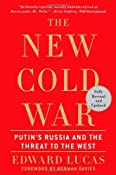 The New Cold War: Putin's Russia and the Threat to the West: Edward Lucas: 9780230614345: Amazon.com: Books