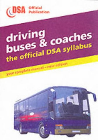 Driving Buses and Coaches (Driving Skills)