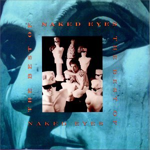 Naked Eyes - My Generation The Soundtrack Of Our Lives, The Eighties Part Two - Zortam Music