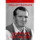 Captain of Wales: Arsenal Classic Collection 8by Walley Barnes